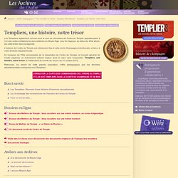 Templiers, une histoire, notre trésor (Dossiers thématiques des Archives départementales de l'Aube)