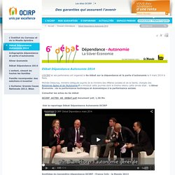 Le portail de l'OCIRP - Dossiers thématiques - Débat Dépendance Autonomie 2014