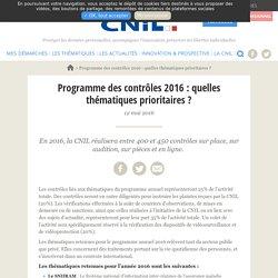 Programme des contrôles 2016 : quelles thématiques prioritaires ?