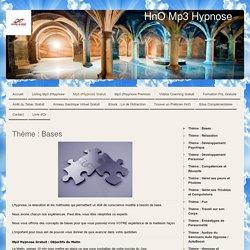 Thème : Bases - HnO Mp3 Hypnose