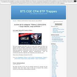Thème 2 (2018-2019) «Corps naturel, corps artificiel»