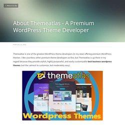 About Themeatlas - A Premium WordPress Theme Developer
