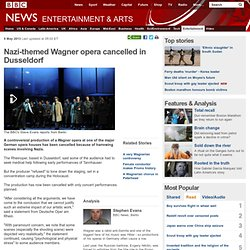Nazi-themed Wagner opera cancelled in Dusseldorf