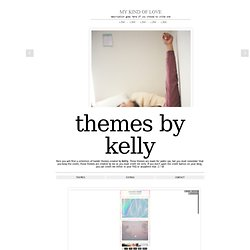 themes by kelly