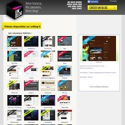 Thèmes disponibles sur unBlog.fr