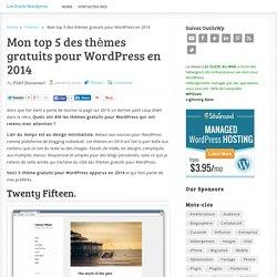 Mon top 5 des thèmes gratuits pour WordPress en 2014