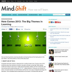Here Comes 2013: The Big Themes in Learning