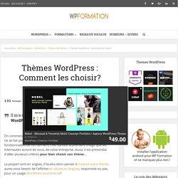 Thèmes WordPress, comment bien les choisir ?