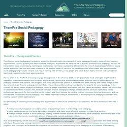ThemPra Social Pedagogy - ThemPra Social Pedagogy
