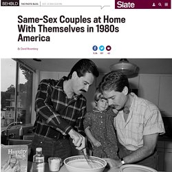 Sage Sohier: At Home With Themselves: Same-Sex Couples in 1980s America (PHOTOS).