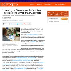 Listening to Themselves: Podcasting Takes Lessons Beyond the Classroom