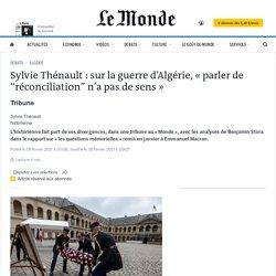 """Sylvie Thénault: sur la guerre d'Algérie, «parler de """"réconciliation"""" n'a pas de sens»"""