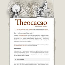 Theocacao: Intro to Memory and Arrays in C