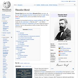 1897 Theodor Herzl lance le mouvement Zionist