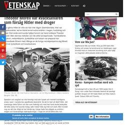 Theodor Morell var kvacksalvaren som försåg Hitler med droger