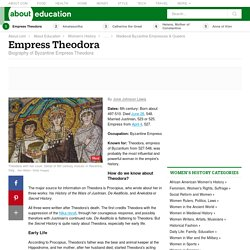 Theodora: Biography of 6th Century Byzantine Empress
