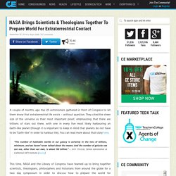 NASA Brings Scientists & Theologians Together To Prepare World For Extraterrestrial Contact