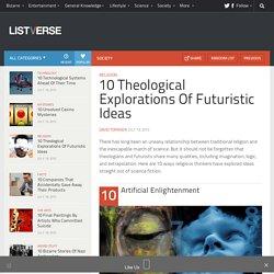10 Theological Explorations Of Futuristic Ideas