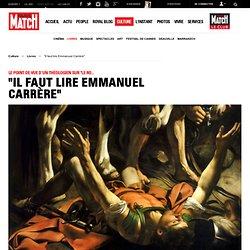 """Le point de vue d'un théologien sur """"Le Royaume"""". """"Il faut lire Emmanuel Carrère"""""""