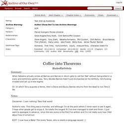Coffee into Theorems - Chapter 1 - BladeoftheNebula - Marvel Avengers Movies Universe