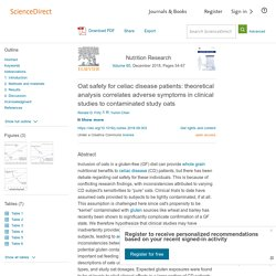Nutrition Research Volume 60, December 2018, Oat safety for celiac disease patients: theoretical analysis correlates adverse symptoms in clinical studies to contaminated study oats