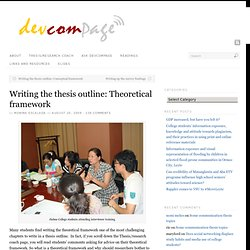 Writing the thesis outline: Theoretical framework