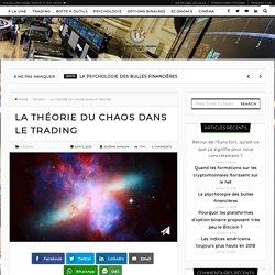 La théorie du chaos dans le trading - Magazine de trading du C.I.T