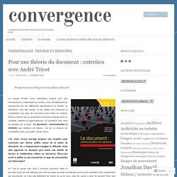 Pour une théorie du document : entretien avec André Tricot