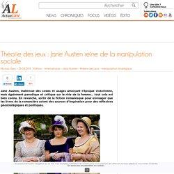Théorie des jeux : Jane Austen reine de la manipulation sociale