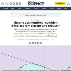 Théorie des nombres: combien d'indices remplacent une preuve?