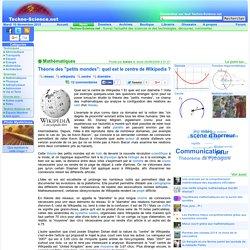 """Théorie des """"petits mondes"""": quel est le centre de Wikipedia ?"""