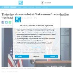 "France 24 - Théoriesdu complotet ""fake news"" : combattre ""l'infodémie"" de Covid-19"