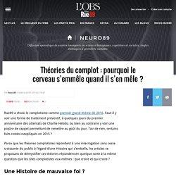 Théories du complot: pourquoi le cerveau s'emmêle quand il s'en mêle? - Neuro89