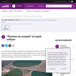 """""""Théories du complot"""" et esprit critique"""