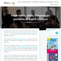 Fake news, infox, théories du complot et esprit critique