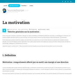 Théories générales sur la motivation