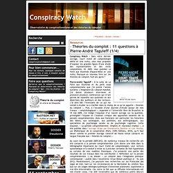 Théories du complot : 11 questions à Pierre-André Taguieff (1/4)
