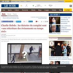 Charlie Hebdo : les théories du complot sont «une réécriture des événements en temps réel»