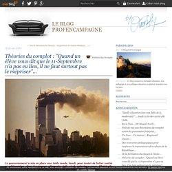 """Théories du complot : """"Quand un élève vous dit que le 11-Septembre n'a pas eu lieu, il ne faut surtout pas le mépriser""""..."""