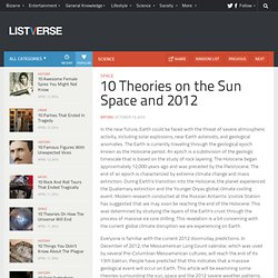 10 Theories on the Sun Space and 2012