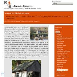 La cabane, lieu théorique et pratique