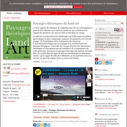 Livre - Paysages théoriques du land art - BenjaminRiado - Presses Universitaires de Vincennes