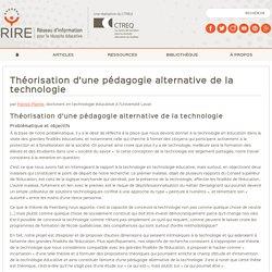 Théorisation d'une pédagogie alternative de la technologie