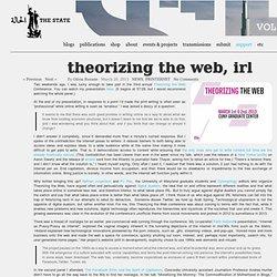 Theorizing the Web, IRL