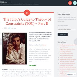 The Idiot's Guide to Theory of Constraints (TOC) – Part II