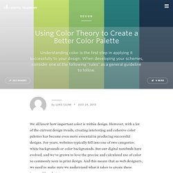 Using Color Theory to Create a Better Color Palette