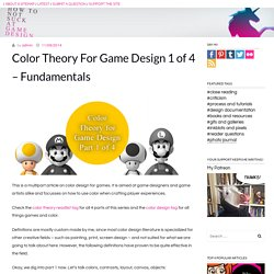 Color Theory For Game Design 1 of 4 – Fundamentals - Howtonotsuckatgamedesign.com