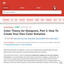 Color Theory for Designers: How To Create Your Own Color Schemes