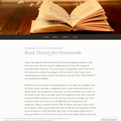 Read Theory for Homework – The Teaching Booth