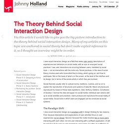 » The Theory Behind Social Interaction Design Johnny Holland – It's all about interaction » Blog Archive